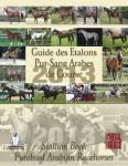 Guide des Étalons Pur-Sang Arabes de Course 2013