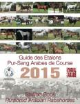Guide des Étalons Pur-Sang Arabes de Course 2015